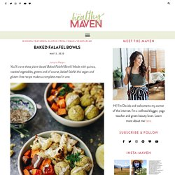 Baked Falafel Bowls [Authentic + Flavorful] - The Healthy Maven