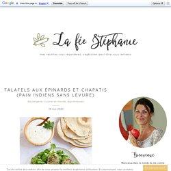 Falafels aux épinards et chapatis (pain indiens sans levure)