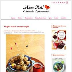 Falafels haricot et tomate confite - Miss Pat'