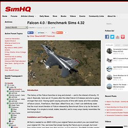 Review: Falcon 4.0 / Benchmark Sims 4.32