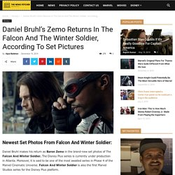 The Falcon And Winter Soldier New Set Photos Show The Return Of Zemo