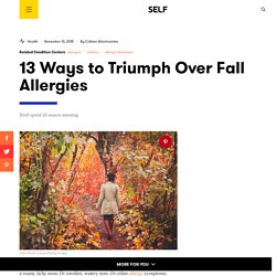 Fall Allergies: 13 Ways to Triumph Over Fall Allergies