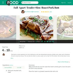 Fall-Apart-Tender Slow-Roast Pork Butt Recipe