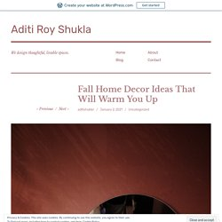 Fall Home Decor Ideas That Will Warm You Up