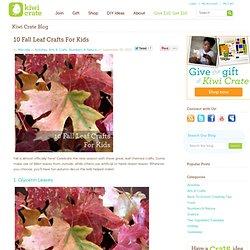 10 Fall Leaf Crafts For Kids