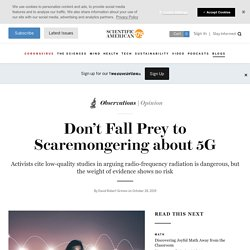 Don't Fall Prey to Scaremongering about 5G
