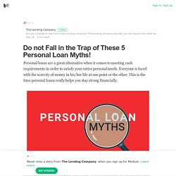 Do not Fall in the Trap of These 5 Personal Loan Myths!