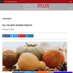 Fall Fun with Interior Projects