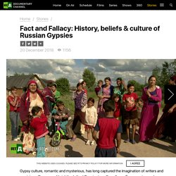 Fact and Fallacy: History, beliefs & culture of Russian Gypsies — RTD Documentary Channel