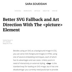 Better SVG Fallback and Art Direction With The <picture> Element