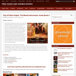 City of Fallen Angels: The Mortal Instruments, Audio Book 4