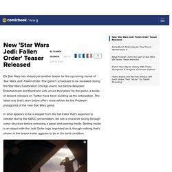 New 'Star Wars Jedi: Fallen Order' Teaser Released