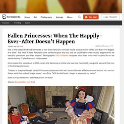Fallen Princesses: When The Happily-Ever-After Doesn't Happen