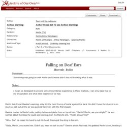 Falling on Deaf Ears - Heavenly_Bodies - Merlin