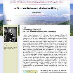 Jakob Philipp Fallmerayer: The Early Albanian Settlement of the Peloponnese