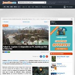 Fallout 4 : L'update 1.5 disponible sur PC, bientôt sur PS4 et Xbox One - Actualités