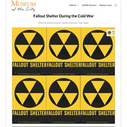 » Fallout Shelters During the Cold War