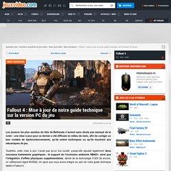 Fallout 4 : Mise à jour de notre guide technique sur la version PC du jeu - Actualités