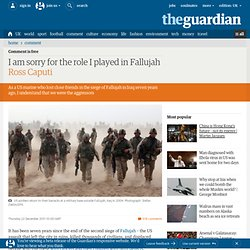 I am sorry for the role I played in Fallujah | Ross Caputi | Comment is free