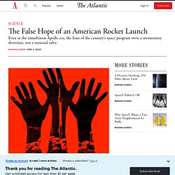 The False Hope of an American Rocket Launch