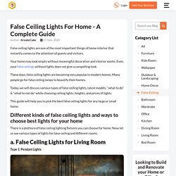 Tips to Choose the Right False Ceiling Lights