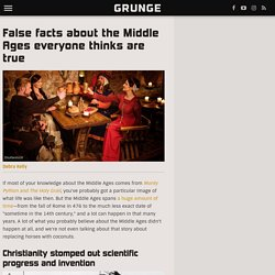 False facts about the Middle Ages