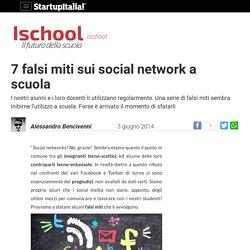 7 falsi miti dei social network a scuola