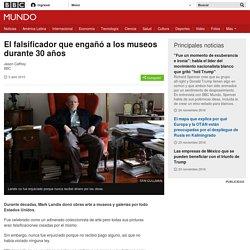 El falsificador que engañó a los museos durante 30 años - BBC Mundo
