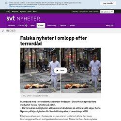 Falska nyheter i omlopp efter terrordåd