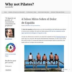 4 Falsos Mitos Sobre el Dolor de Espalda