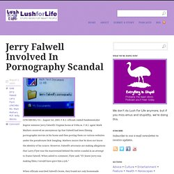 Jerry Falwell Involved in Pornography Scandal