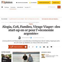 Alogia, C2S, Famileo, Virage Viager : des start-up en or pour l'«économie argentée» - 15/11/16