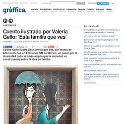 'Esta familia que ves', un cuento ilustrado por Valeria Gallo