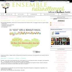 """LA DEMANDE - EN """"AVENT"""" VERS LE BONHEUR FAMILIAL #5"""