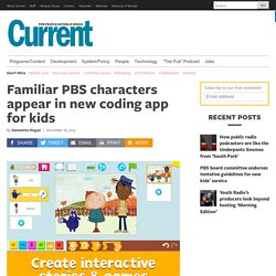 Familiar PBS characters appear in new coding app for kids