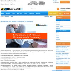 Get Familiar with Medical Termination Of Pregnancy