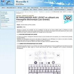 SE FAMILIARISER AVEC L'ECRIT en utilisant une messagerie électronique (Les Grands) - Circonscription de Marseille 06