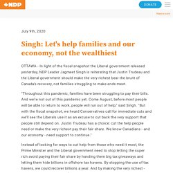 July 9th, 2020 Singh: Let's help families and our economy, not the wealthiest