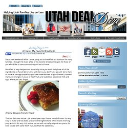 Utah Deal Diva: Helping Utah families live on less!: A Few of My Favorite Breakfasts
