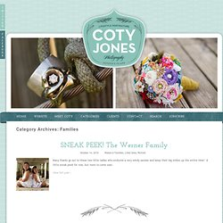 Families » Coty Jones Photography Blog