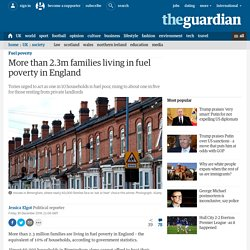 More than 2.3m families living in fuel poverty in England
