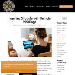 Families Struggle with Remote Hearings