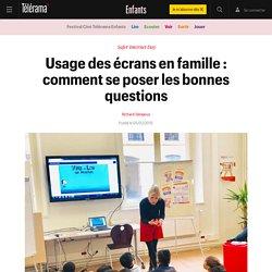 Télérama - Usage des écrans en famille : comment se poser les bonnes questions - Enfants