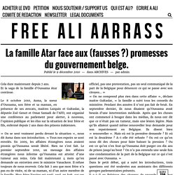La famille Atar face aux (fausses ?) promesses du gouvernement belge. – FREE ALI AARRASS