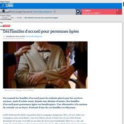 Des familles d'accueil pour personnes âgées - 03/10/16