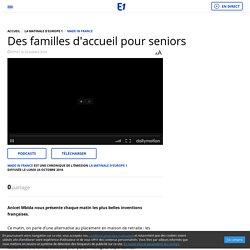 Des familles d'accueil pour seniors - 24/10/16