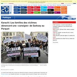 Karachi: Les familles des victimes dénoncent une «consigne» de Sarkozy au Parquet
