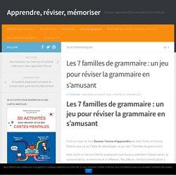 Les 7 familles de grammaire : un jeu pour réviser la grammaire en s'amusant