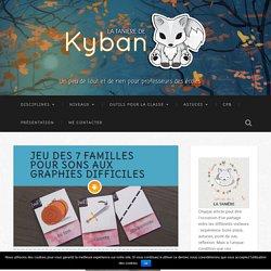Jeu des 7 familles pour sons aux graphies difficiles - La tanière de Kyban