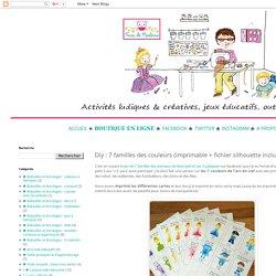 Diy : 7 familles des couleurs (imprimable + fichier silhouette inclus)